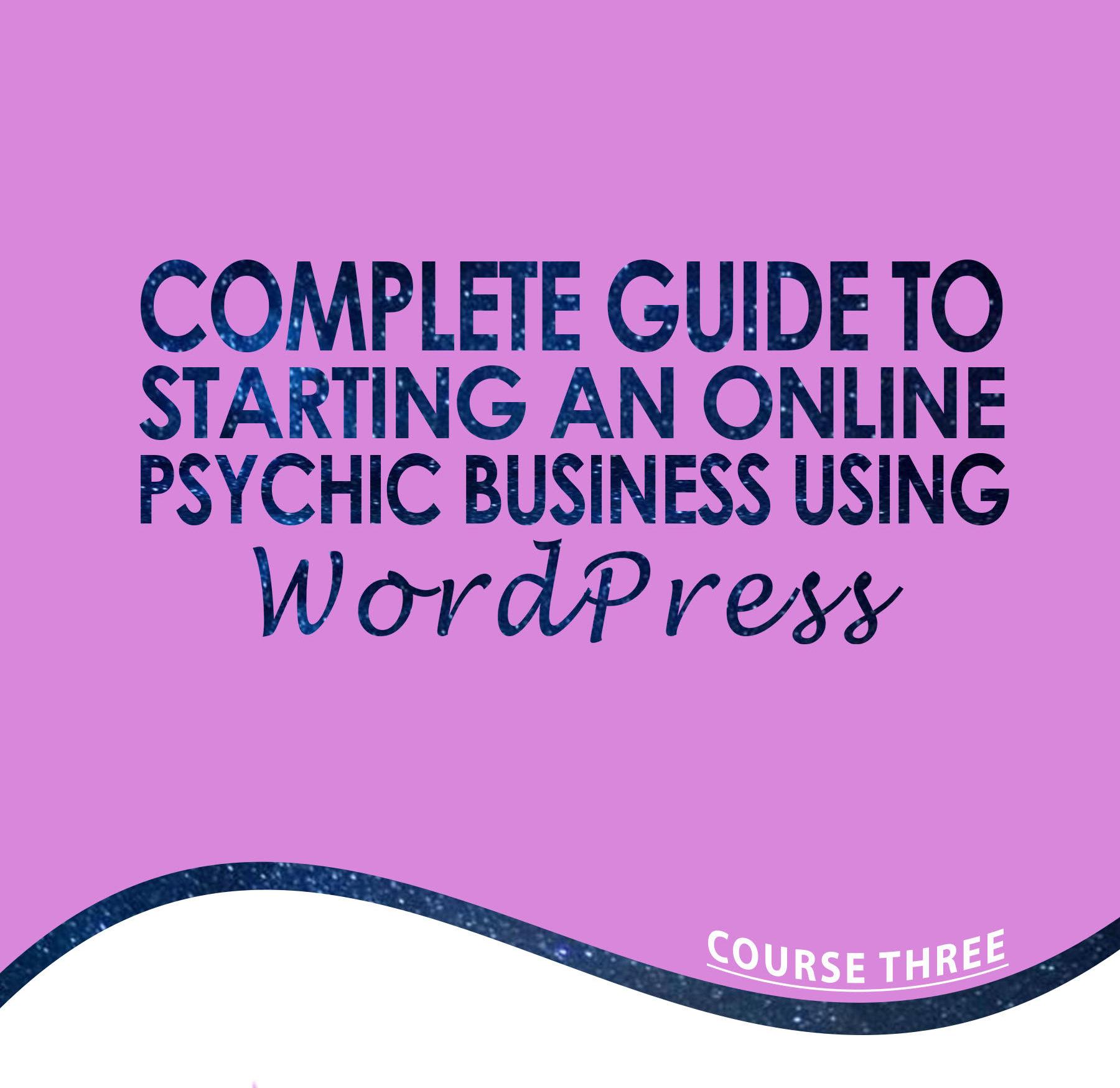 Building an Online Psychic Business Using Wordpress