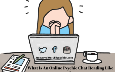 What Is An Online Psychic Chat Reading Like & How Does It Work?