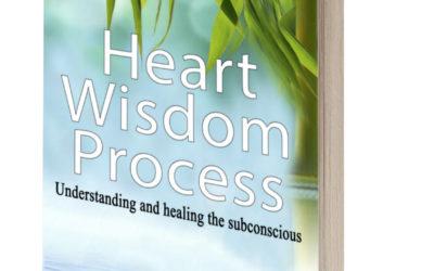 Heart Wisdom Process: Understanding & Healing The Subconscious by Paul Wong