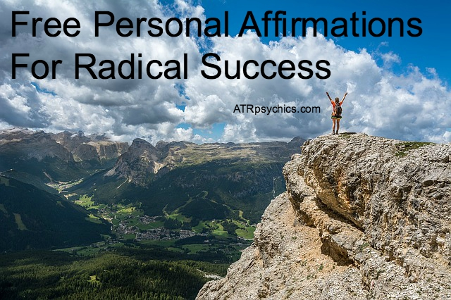 free personal affirmations for radical success free affirmations