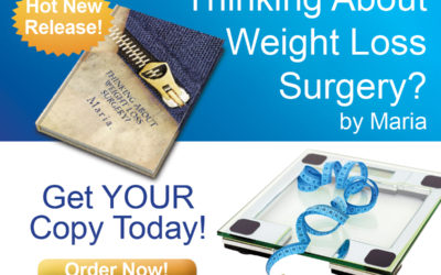 Thinking About Weightloss Surgery? Get the Facts From Someone Who's Already Done It!